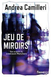 [Camilleri, Andrea] Commissaire Montalbano - Tome 23 : Jeu de miroirs Miroir10