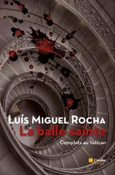 [Rocha, Luís Miguel] La balle sainte  1232-r10