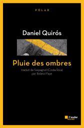 [Quirós, Daniel] Pluie des ombres 1245-q10