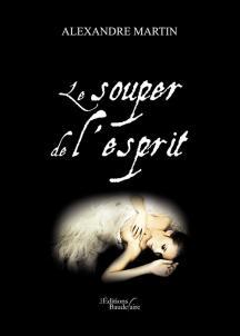 [Editions Baudelaire] Le souper de l'esprit de Alexandre Martin 1511-110