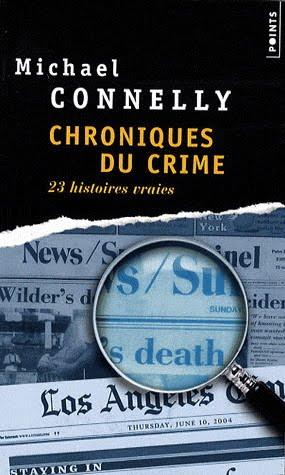 [Connelly, Michael] Chroniques du crime, 23 histoires vraies Connel10