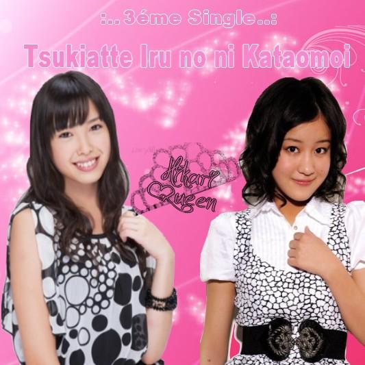3eme single :Tsukiatte Iru no ni Kataomoi Cover510