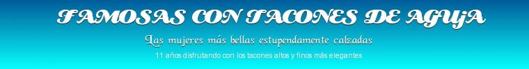 Famosas con Tacones de Aguja 2.1