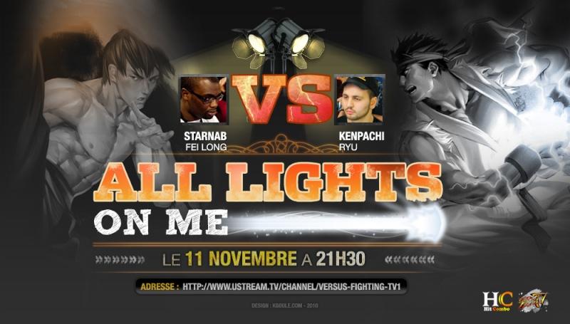 All Lights On Me : Starnab vs Kenpachi - 11/11/2010 Alllig10