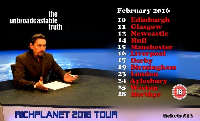 Richard Hall - 'RICHPLANET' Tour dates 2016 announced:  Nationwide tour 10th to 28th February Richpl10