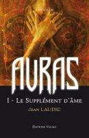 [Laudic, Jean ] Auras - Tome 1: Le supplément d'âme Nouvea12