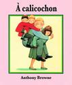 [Browne, Anthony] A colicochon E1203410
