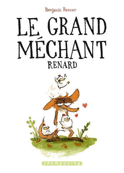 Le grand méchant renard - Benjamin Renner 23513110