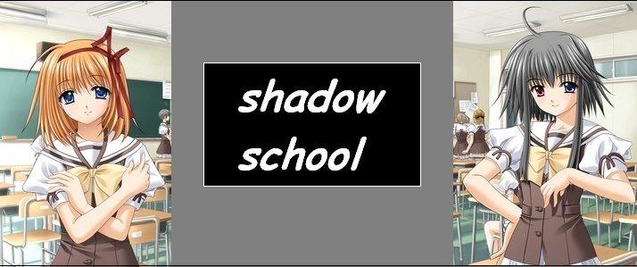 shadowschool