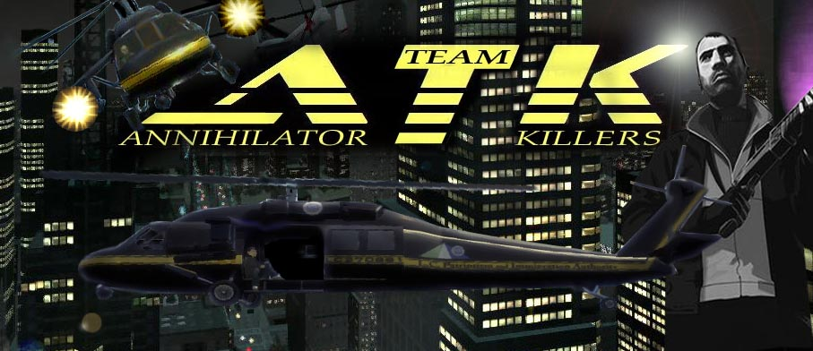 . A T K . Annihilator Team Killers .