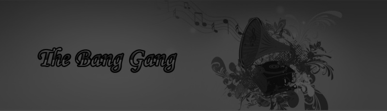 The Bang Gang Official Forum Tbg_ba16