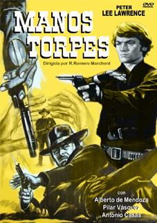 Quand Satana empoigne le colt ( Manos Torpes ) –1969- Rafael ROMERO MARCHENT 0045ma11