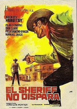 Le shérif ne tire pas . Lo sceriffo che non spara . 1965 . Jose-Luis Monter et Renato Polselli 250px-14