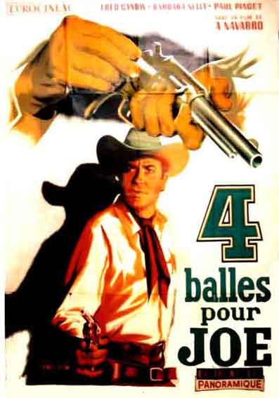 4 balles pour Joe . Cuatro balazos . 1964 . Agustin Navarro  420bal10