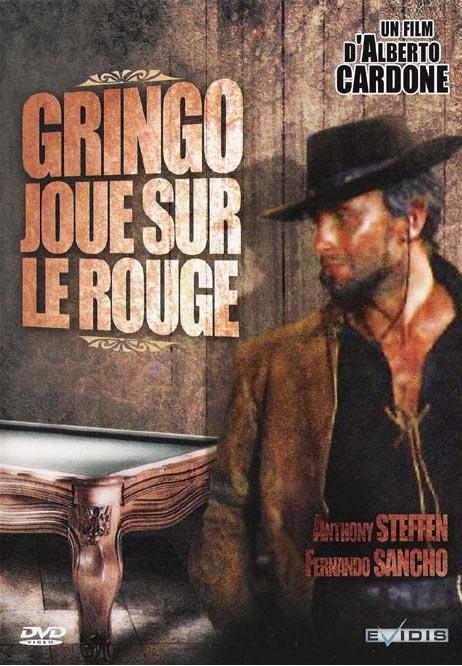 Gringo Joue sur le Rouge (7 Dollarisul Rosso) - 1966 - Alberto Cardone Affich20