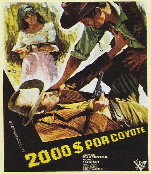 2.000 dolares por Coyote / Django cacciatore di taglie . 1966 . Leon Klimovsky  . Dosmil10