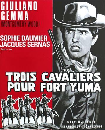 3 cavaliers pour Fort Yuma . Per Pochi Dollari Ancora . 1966 . Giorgio Ferroni. En131910