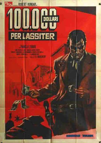 100.000 dollars pour Lassiter - 100.000 dollari per Lassiter - 1965 - Joaquín Luis Romero Marchent En134810