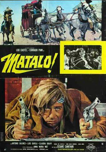 Matalo ! ( Idem ) –1970- Cesare CANEVARI En146510