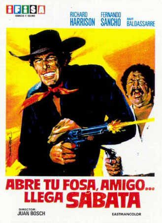 Creuse ta fosse Garringo, Sabata revient ! - Abre tu Fosa, Amigo... Llega Sabata.... - 1971 - Juan Bosch et Ignacio Iquino En148910