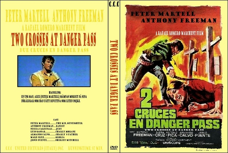 2 croix pour un implacable - Due croci a Danger Pass - 1967 - Rafael Romero Marchent Two_cr10
