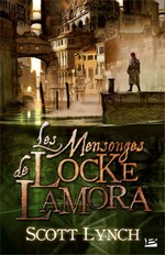 [Lynch, Scott] Les Salauds Gentilshommes - Tome 1: Les mensonges de Locke Lamora Lockel10