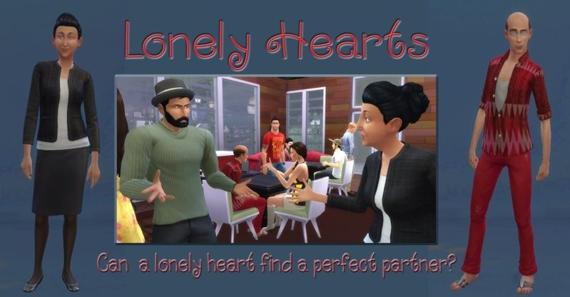 Lonely Hearts: Sims 4 Gameplay Challenge by EQ and BG 01-29-15