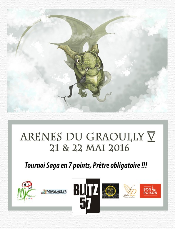 """Les Arènes du Graoully: Tournoi Saga """"La Chasse au Graoully"""" [21-22 mai 2016 - Metz] Forum12"""