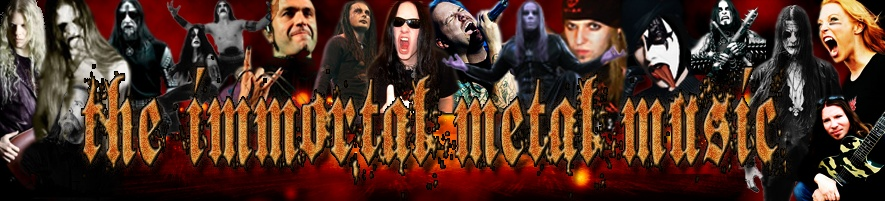 The Immortal Metal Music