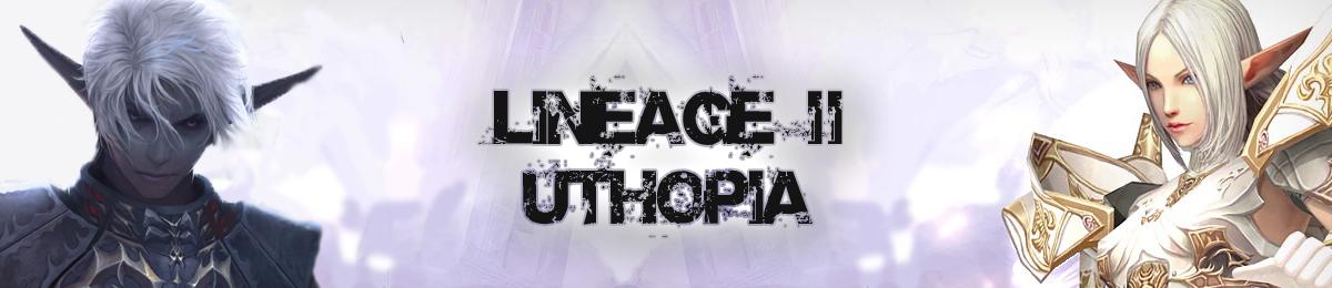 Lineage II Uthopia