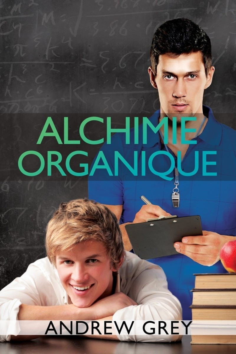 GREY Andrew  - CHEMISTRY - Tome 1 : Alchimie Organique Andrew10