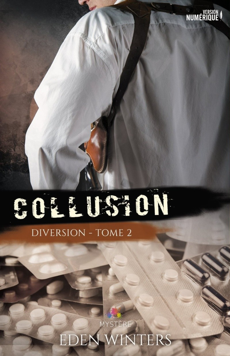 WINTERS Eden - DIVERSION - Tome 2 : Collusion Collus10