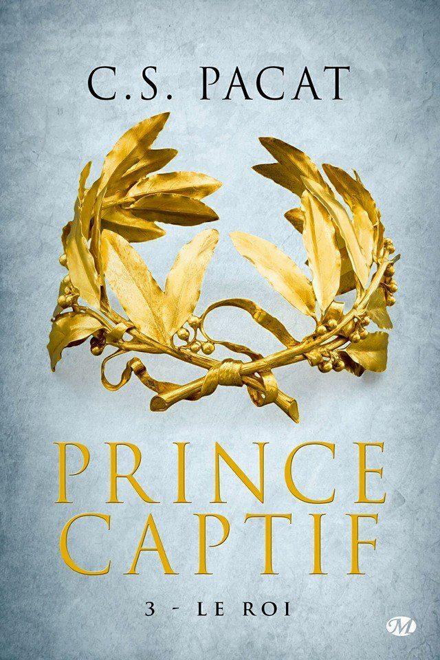 PACAT C.S. - PRINCE CAPTIF - Tome 3 : Le Roi Cs_pac10