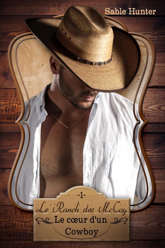 HUNTER Sable - LE RANCH DES MCCOY - Tome 1 : Le Coeur d'un cowboy Face-a10