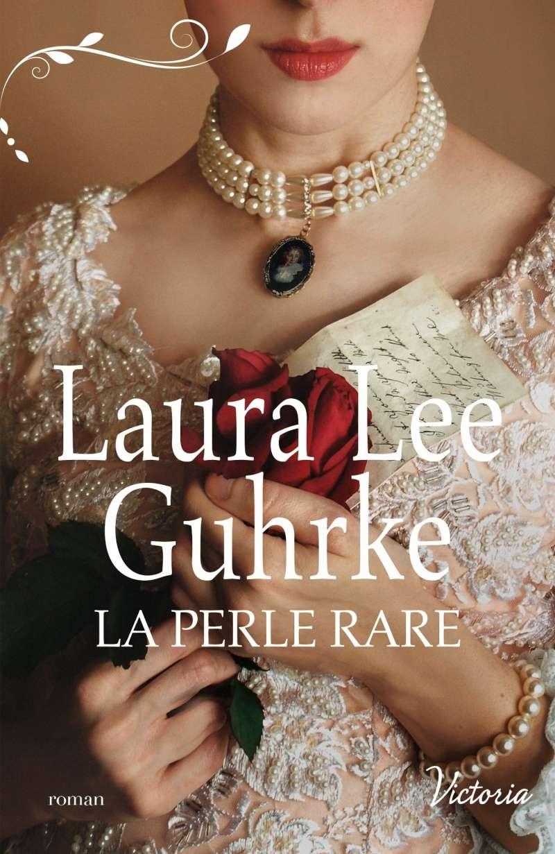 GUHRKE Laura Lee - LES HERITIERES AMERICAINES - Tome 1 : La Perle Rare Guhrke10