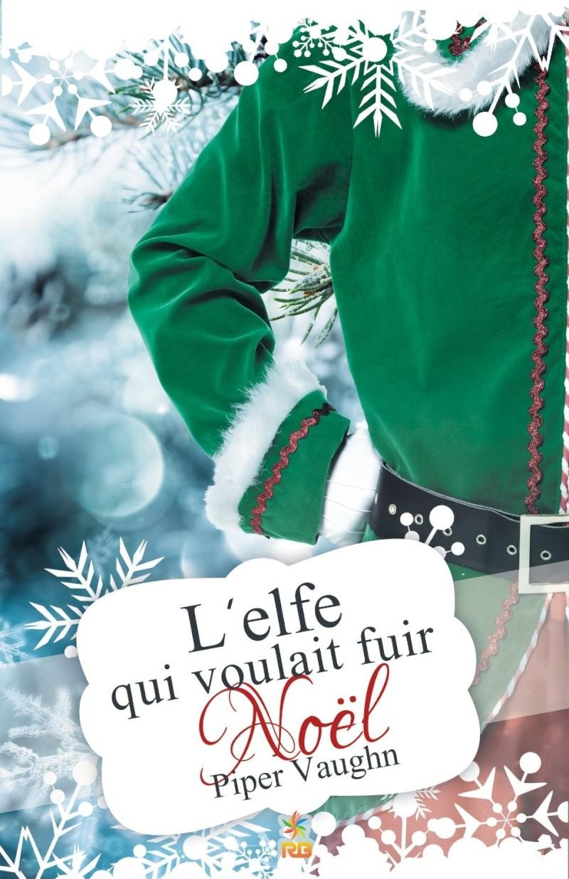 VAUGHN Piper - L'Elfe qui voulait fuit Noël L-elfe10