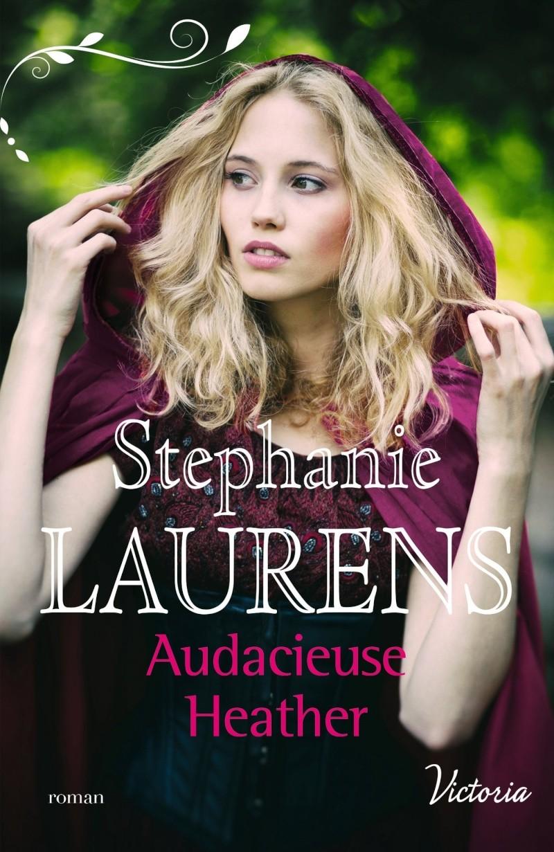 LAURENS Stéphanie - LA FIERTE DES SOEURS CYNSTER - Tome 1 : Audacieuse Heather Lauren10