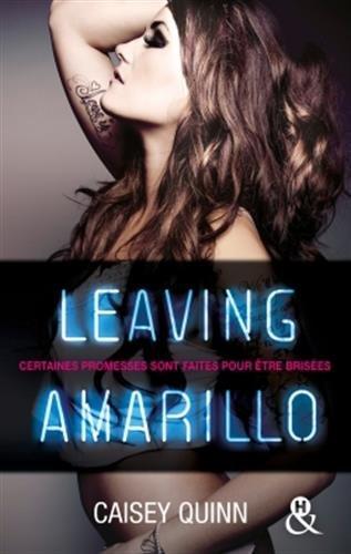 QUINN Casey - NEONDREAMS - Tome 1 : Leaving Amarillo Leavin10