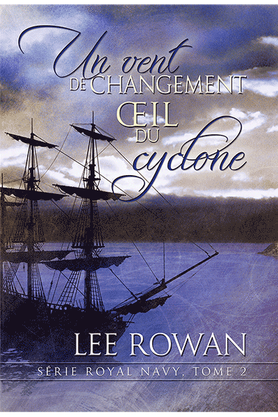 ROWAN Lee - ROYAL NAVY - Tome 2 : Un vent de changement et Œil du cyclone Lee_ro10