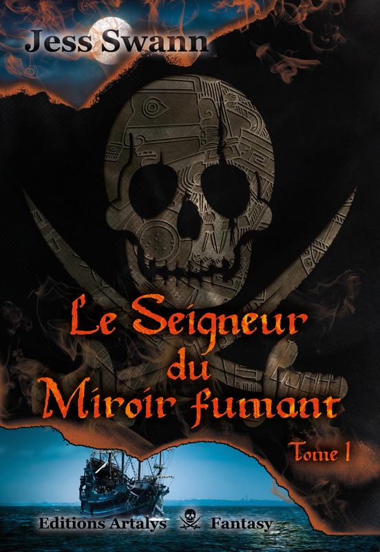 SWANN Jess - Le seigneur du miroir fumant - Tome 1 : Revanche Ob_78c10