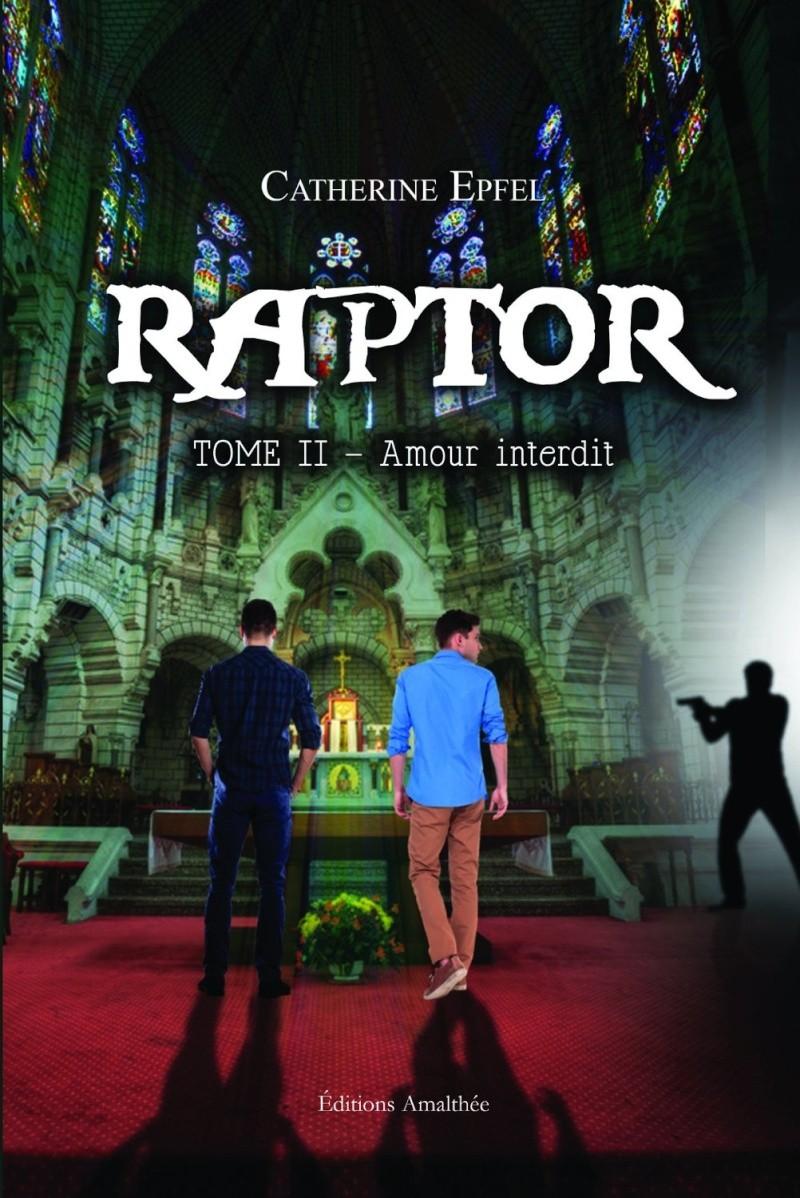 EPFEL Catherine - RAPTOR - Tome 2 : Amour Interdit Raptor10