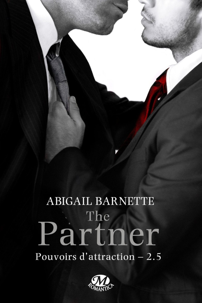 BARNETTE Abigail - POUVOIRS D'ATTRACTION - Tome 2,5 : The Partner The_pa10