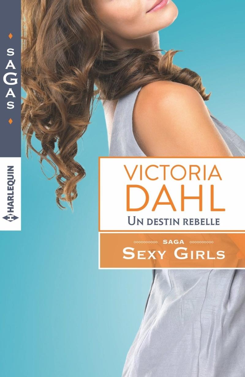 DAHL Victoria - SEXY GIRLS - Tome 2 : Un destin rebelle Un_des10