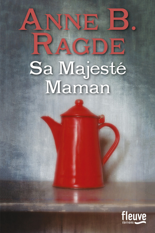 RADGE Anne B. - Sa Majesté Maman 97822610