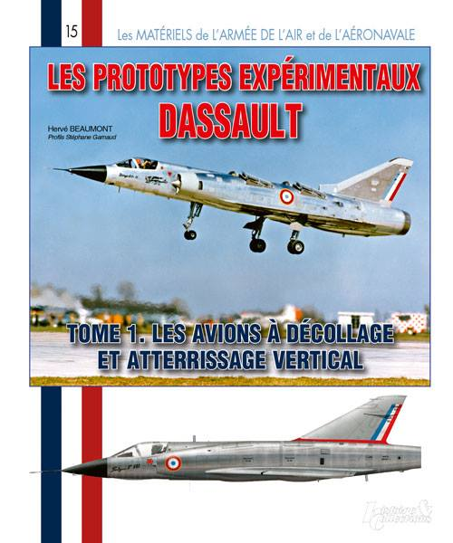 Histoire & Collections: Les prototypes Dassault. Tome 1 12670210