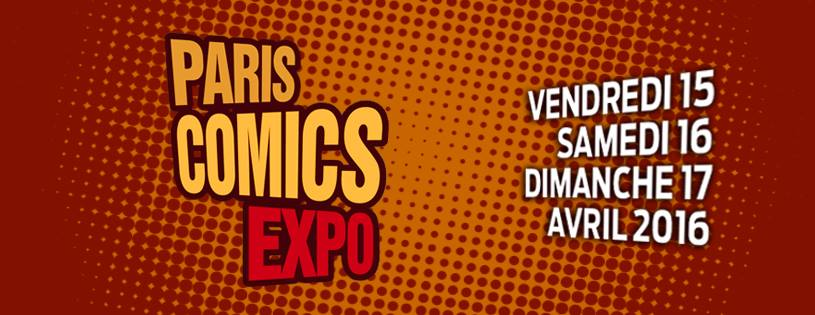 Paris Comics Expo - 15, 16 et 17 avril 2016 Pce10