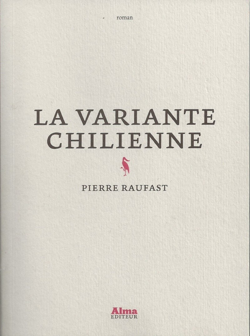 [Raufast, Pierre] La variante chilienne Numyri10