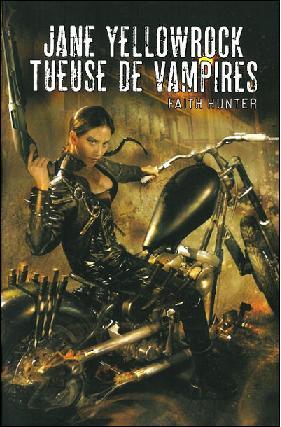 Jane Yellowrock - T1 : Jane Yellowrock Tueuse de vampires - Faith Hunter Jr10
