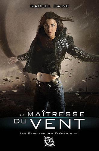 Les gardiens des éléments T1 : la maîtresse du vent - Rachel Caine La-mai10