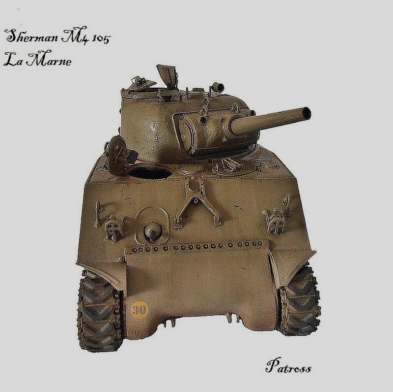 """Sherman M4 105 mm """" La Marne """" 2 eme DB Pat310"""